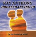 Romantic Mood: Dream Dancing, Volume 3