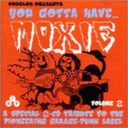 You Gotta Have Moxie Volume 2 (2-CD)
