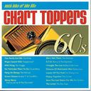Chart Toppers: Rock Hits of The 60's