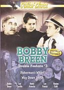 Bobby Breen Double Feature: Fisherman's Wharf /