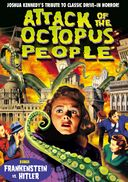 The Attack of the Octopus People (Bonus: