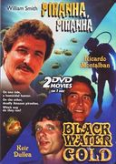 Piranha, Piranha / Black Water Gold