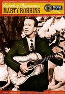 Marty Robbins - Legendary Performances