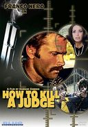 How to Kill a Judge