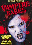 Vampire Babes Double Feature: After the Blood