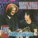 Hall & Oates - Live at the Troubadour (CD+DVD)