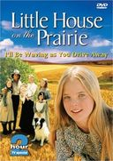 Little House on the Prairie - I'll Be Waving As