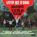 Little Bit O'Soul - The Best of Music Explosion
