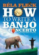 How To Write A Banjo Concerto