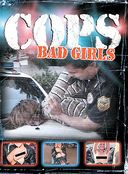 Cops - Bad Girls / Caught in the Act / Shots