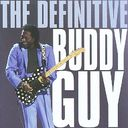 The Definitive Buddy Guy