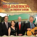 The Gospel Side of Bill Emerson and Sweet Dixie