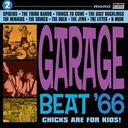 Garage Beat '66, Volume 2 - Chicks Are For Kids