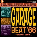 Garage Beat '66, Volume 3 - Feeling Zero