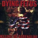 Killing on Adrenaline