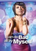 Tyler Perry's I Can Do Bad All By Myself (P&S)