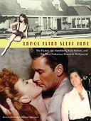 Errol Flynn Slept Here: The Flynns, the Hamblens,
