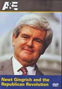 A&E: Newt Gingrich and the Republican Revolution