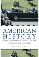 American History Through Hollywood Film: From the
