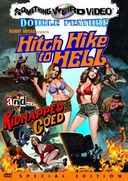 Hitchhike to Hell / Kidnapped Coed