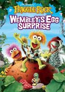 Fraggle Rock - Wembley's Egg Surprise