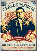 Carlos Mencia - No Strings Attached