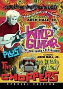 Wild Guitar / The Choppers (Special Edition)