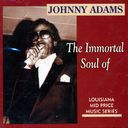 The Immortal Soul of Johnny Adams