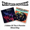 2 Sides of the Four Pennies / Mixed Bag