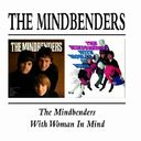 The Mindbenders / With Woman in Mind