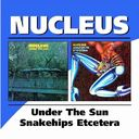 Under the Sun / Snake Hips Etcetera (2-CD)