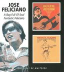 A Bag Full of Soul / Fantastic Feliciano