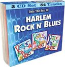 Harlem Rock N' Blues: 54-Song Collection (3-CD