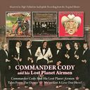 Commander Cody and His Lost Planet Airmen / Tales
