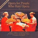 Opera for People Who Hate Opera