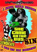 The Sin Syndicate / Sin Magazine / She Came on