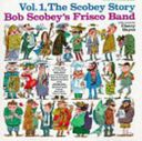 The Scobey Story Volume 1