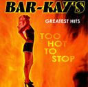 Greatest Hits: Too Hot to Stop