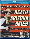 'Neath the Arizona Skies (Blu-ray)
