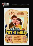 Pot O' Gold (The Film Detective Restored Version)