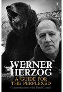 Werner Herzog: A Guide for the Perplexed;