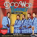 Doo Wop Themes, Volume 6 - Love, Part 1