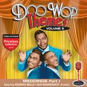 Doo Wop Themes, Volume 9 - Weddings, Part 1