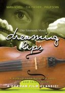 Dreaming Lips (Der Traumende Mund) (German,