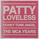 Honky Tonk Angel: The MCA Years (2-CD)