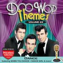 Doo Wop Themes, Volume 22 - Dance