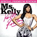 Ms. Kelly [Special Premium Edition]