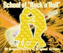 School of Rock & Roll - The 70s (2-CD)