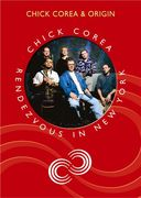 Chick Corea - Chick Corea & Origin: Rendezvous in
