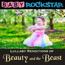 Beauty & the Beast: Lullaby Renditions